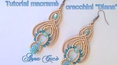 "Tutorial macramè orecchini ""Diana""/ Tutorial macramè earrings ""Diana""/ D..."