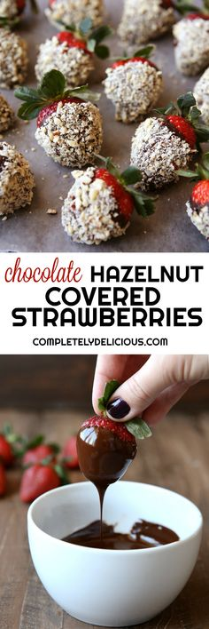Chocolate Hazelnut Covered Strawberries
