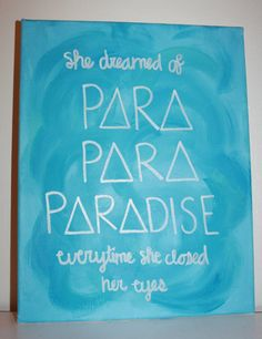 Paradise Quote Canvas  Coldpay Song Tri Delta by AbiMariah on Etsy, $16.00
