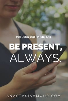 Put down your phone and BE PRESENT! How your smartphone is making you lose your memory: http://anastasiaamour.com/2014/06/19/chronic-capturing-smartphones-making-you-lose-your-memory/ #present #phones #friends #relationships