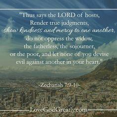 https://instagram.com/p/zPn5LWHjgS/?modal=true Zechariah 7:9-10