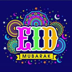 Eid Wishes, Quotes & Gifts Once Ramadan Kareem is over, Eid festivity takes charge. Carte Eid Mubarak, Eid Mubarak Wishes, Happy Eid Mubarak, Eid Al Fitr, Eid Ul Fitr Images, Images Eid Mubarak, Ramadan Gifts, Eid Ul Fitr Messages