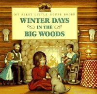 Catalog - Winter days in the Big Woods