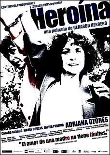 Heroína (2005) - FilmAffinity