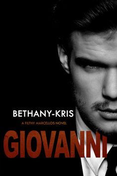 """Giovanni by Bethany-Kris My rating: ✮ ✮ ✩ ✩ ✩ """"Because if I believe I have the right to take away a man's life, then . Mafia, Ways To Earn Money, Gangsters, Ebook Pdf, Romans, Erotica, Cover, Books To Read, Ebooks"""