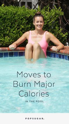 Burn Major Calories While Staying Cool in the Pool