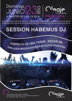 Esta domingo desde las 16 h. SESSION HABEMUS DJ