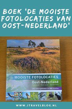 Ik heb een geweldig fotoboek gekocht: 'De mooiste fotolocaties van Oost-Nederland', over de provincies Overijssel, Gelderland en Flevoland. Mijn review over het boek 'De mooiste fotolocaties van Oost-Nederland' lees je op mijn website. Lees je mee en doe inspiratie op. #review #oostnederland #fotoboek #jtravelblog #jtravel
