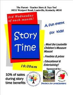 Storytime!  3rd Wednesday of the month at 10:30 at The Parent Teacher Store and Toys too, help the Louisville Children's Museum effort