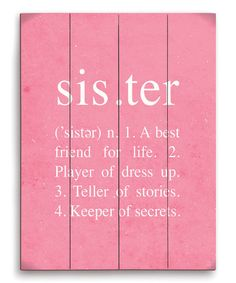 Look what I found on #zulily! Pink Definition of a Sister Wall Art #zulilyfinds
