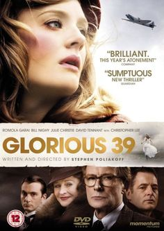 Glorious 39 – Fodder for my fascination of this era. Glorious 39 – Fodder for my fascination of this era. See Movie, Movie List, Movie Tv, Movies Showing, Movies And Tv Shows, Image Film, Period Movies, Movies Worth Watching, About Time Movie