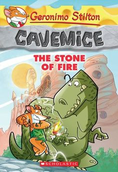 Geronimo Stilton Cavemice #1: The Stone of Fire Z STI Who is Geronimo Stiltonoot? He is a cavemouse-- Geronimo Stilton's ancient ancestor! He runs the stone newspaper in the prehistoric village of Old Mouse City. From dealing with dinosaurs to dodging meteorites, his life in the Stone Age is full of adventure!