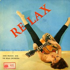 """John Francis (6) And The Relax - Relax With """"The Relax"""" (Vinyl, LP) at Discogs"""