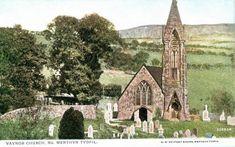 Vaynor Church, Merthyr Tydfil Wales, Where I was married
