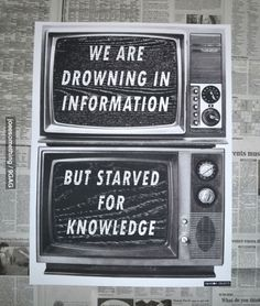 as in knowledge likewise in nutrition.we are drowning in food but starved for nutrition.we need to think and learn and grow and LIVE ! Great Quotes, Quotes To Live By, Me Quotes, Inspirational Quotes, Cheeky Quotes, Motivational Quotes, Positive Quotes, Avatar Images, Thought Provoking
