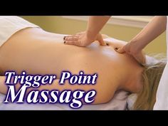 ▶ How To Do Trigger Point Massage Therapy Techniques, Back Pain Relief Massage ASMR - YouTube