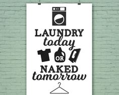 PURCHASE this file on Etsy and print yourself! Browse unique items from CollideMedia on Etsy, a global marketplace of handmade, vintage and creative goods. #laundry #room #art #inspiration #decor #design #washing #machine #typography #lettering #sign #poster #artwork #print #digital #iron #fun #moms #funny