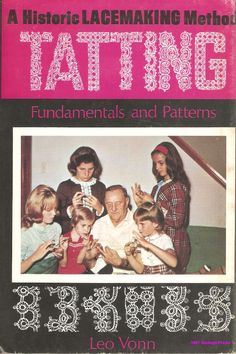 """Leo Vonn was a gentleman tatter from Cleveland. As a young man he worked in the coal mines. Evenings left him without occupation. His sisters taught him to tat. His best legacy will have been the many young people who studied tatting with him. He also published a book on tatting in 1967 (hb) and there was a reissue in 1977 (pb?)), """"A Historic Lacemaking Method: Tatting Fundamentals and Patterns."""""""