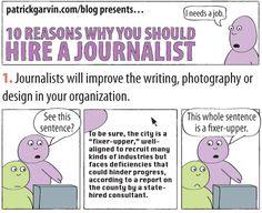 Web Comic: 10 Reasons You Should Hire a Journalist