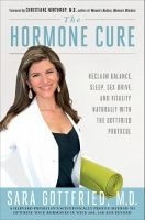 Food list for The Hormone Cure by Sara Gottfried, M.D. (2013) - Whole foods; specific diets for womens' hormone imbalances