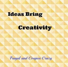 Be Creative and be Frugal One can be surprised how you can use what you have home to make things or decorate. Frugally decorating at its best.