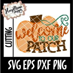 Welcome To Our Patch SVG PNG DFX EPS New Release Through 8/15