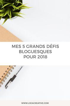 Mes 5 grands défis bloguesques pour 2018