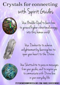 Crystals for connecting with one's Spirit Guides