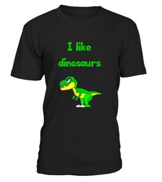 "# I like dinosaurs Boys Girls Kids T-shirt - T-Rex .  Special Offer, not available in shops      Comes in a variety of styles and colours      Buy yours now before it is too late!      Secured payment via Visa / Mastercard / Amex / PayPal      How to place an order            Choose the model from the drop-down menu      Click on ""Buy it now""      Choose the size and the quantity      Add your delivery address and bank details      And that's it!      Tags: t-rex t-shirt, inosaurs t-shirt…"