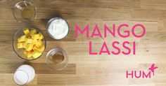 Your Gut Will Love This Mango Lassi | HUM Nutrition Blog