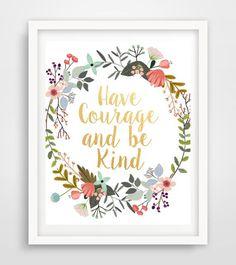 Tener coraje y ser de tipo arte imprimible, impresión de inspiración, tipografía citar, Poster motivacional, decoración de la pared, digital descargar