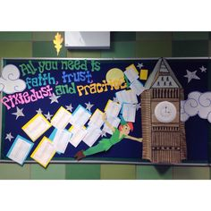 """Bulletin board! Peter pan, """"All you need is faith, trust, and pixie dust."""""""