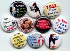 SERVER WAITER WAITRESS 10  Pinback 1 Buttons Badges by Yesware, $11.00