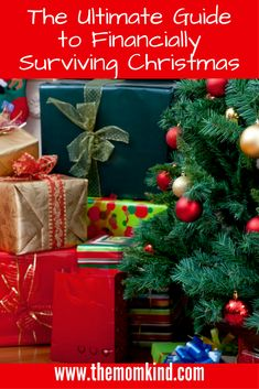 The Ultimate Guide to Surviving Christmas (money wise) Learn how to buy presents without blowing your budget