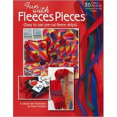 Leisure Arts - Fun with Fleeces Pieces, $5.48 (http://www.leisurearts.com/products/fun-with-fleeces-pieces.html)