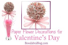 Paper Flower Decorations for Valentine's Day