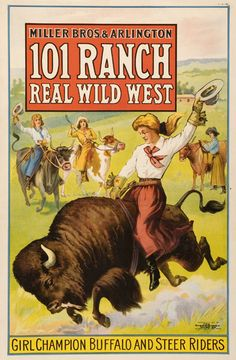 101 Ranch Wild West Show chromolithographed poster c. 1911.