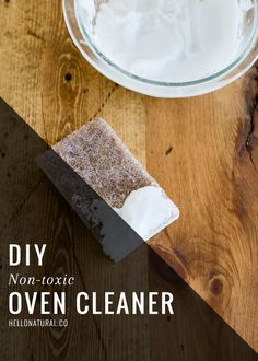 Make Your Own Natural Oven Cleaner | HelloNatural.co