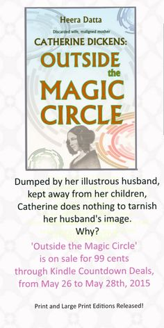 http://www.amazon.com/Catherine-Dickens-Outside-Magic-Circle-ebook/dp/B00JLGRX7W