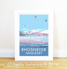 Rhosneigr travel poster and seaside print by Becky Bettesworth. The stunning beach at Rhosneigr is a hot spot for kite surfers and boat enthusiasts, with gold Cymru, Splish Splash, Travel Posters, North West, Seaside, Backdrops, Places To Go, Poster Prints, Vintage Fashion