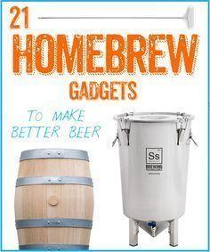 21 Homebrew Gadgets To Make Better Beer #homebrew #beer #coolStuff #homebrewingbeer