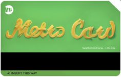 Metro Card - Little Italy