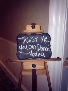 40 Awesome Signs You'll Want At Your Wedding A good message is a telltale sign it's going to be a great day.