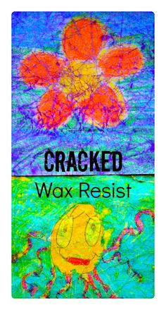 Cracked Wax Resist Art- unique art project for children! Involves crumpling the paper! #artprojectsforkids