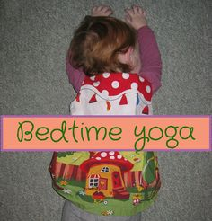 Happy Whimsical Hearts: Bedtime yoga