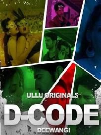 D-Code (Deewangi) 2019 | Web Series | Adult