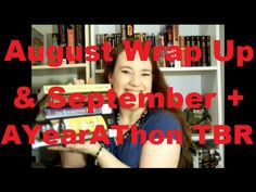 August Wrap Up and September and AYearAThon TBR