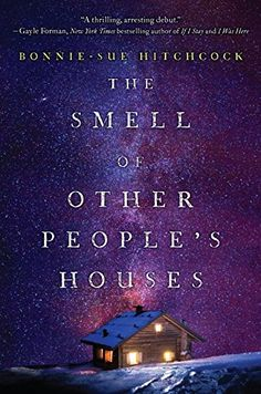 The Smell of Other People's Houses by Bonnie-Sue Hitchcock http://smile.amazon.com/dp/0553497782/ref=cm_sw_r_pi_dp_RQKUwb1K8HEZA