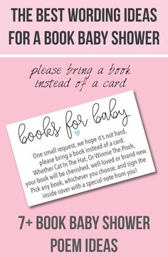"""7+ Wording Ideas for a """"Books For Baby"""" -  """"Please Bring A Book Instead Of A Card"""" baby shower! Printable book baby shower invitation insert too!"""