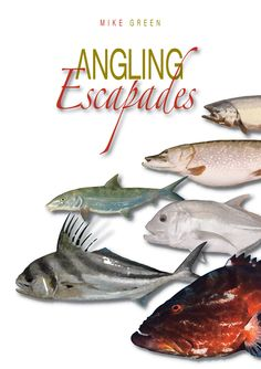 Angling Escapades by